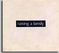 Raising family